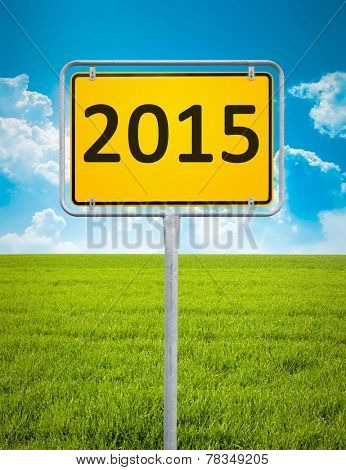 An image of a city sign with the message new year 2015