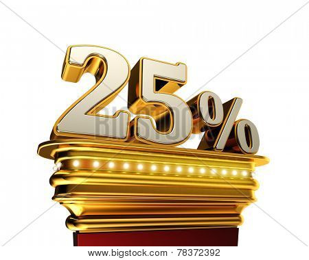 Twenty five percent figure on a golden platform with brilliant lights over white background