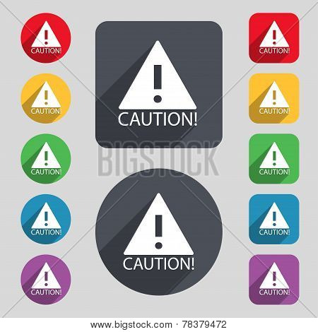Attention Caution Sign Icon. Set Of Colored Buttons Vector