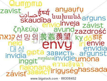 Background concept wordcloud multilanguage international many language illustration of envy