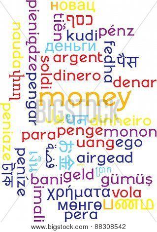 Background concept wordcloud multilanguage international many language illustration of money