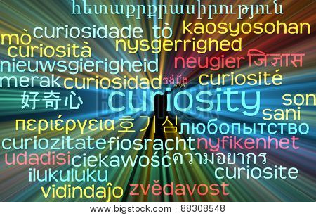 Background concept wordcloud multilanguage international many language illustration of curiosity glowing light