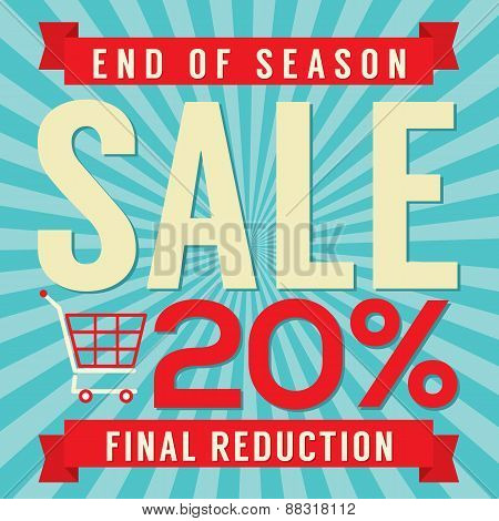 20 Percent End Of Season Sale.