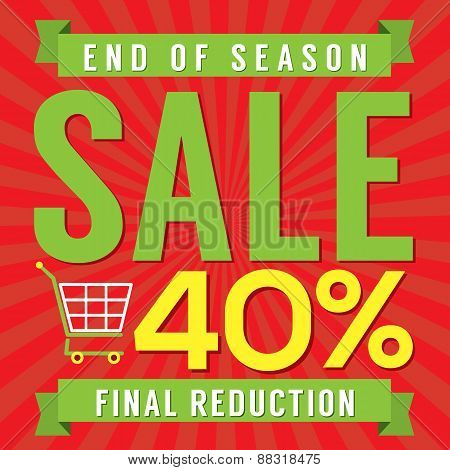 40 Percent End Of Season Sale.