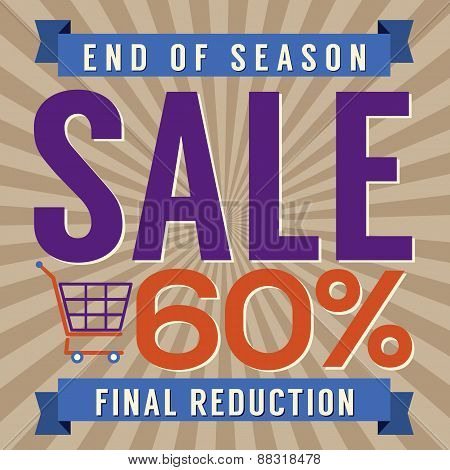 60 Percent End Of Season Sale.