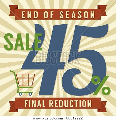 45 Percent End Of Season Sale.