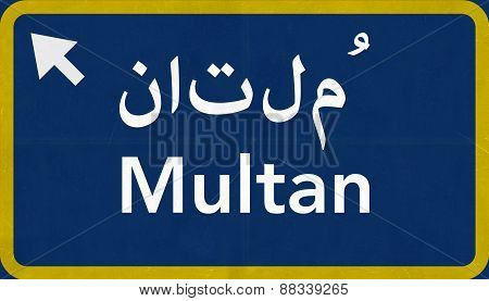 Multan Pakistan Highway Road Sign