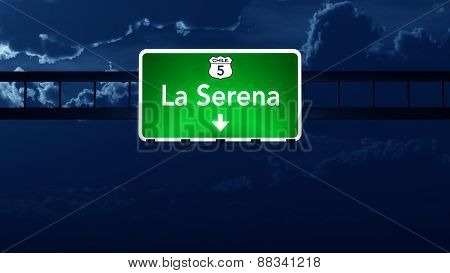 La Serena Chile Highway Road Sign At Night