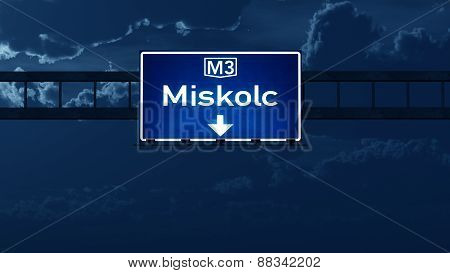 Miskolc Hungary Highway Road Sign At Night