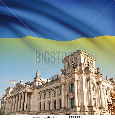 Reichstag (bundestag) Building In Berlin With Flag On Background - Ukraine