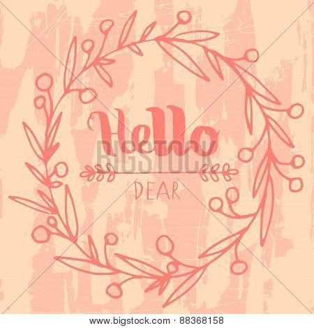 Hello grungy hand drawn  lettering poster