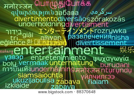 Background concept wordcloud multilanguage international many language illustration of entertainment glowing light