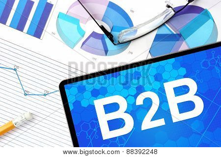 Tablet with b2b  Business to Business.