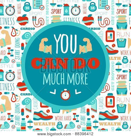 You can do much more phrase on fitness seamless pattern. Motivation sport poster