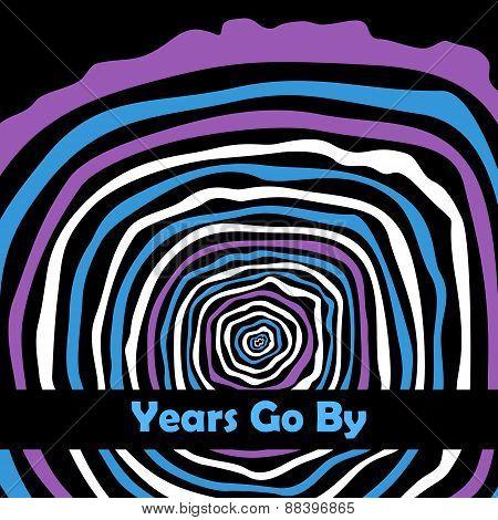Years go by. Tree rings.