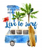 picture of woodstock  - Live to surf watercolor poster in retro style - JPG