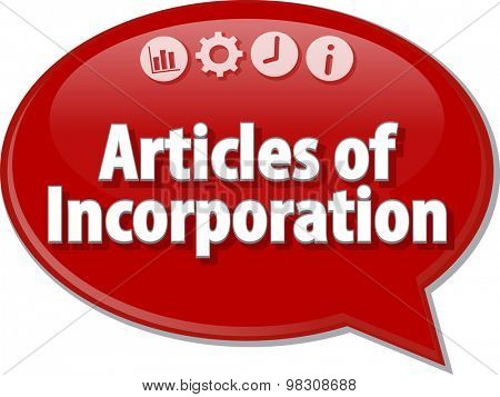 Speech bubble dialog illustration of business term saying Articles of Incorporation