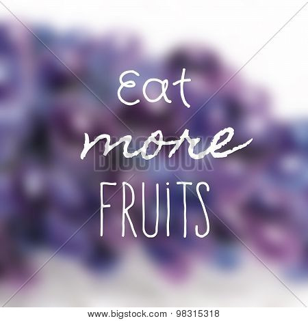 Vector poster with text and blured fruit.