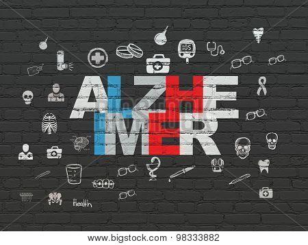 Medicine concept: Alzheimer on wall background