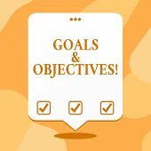 Conceptual Hand Writing Showing Goals And Objectives. Business Photo Text Define Strategies Or Imple poster