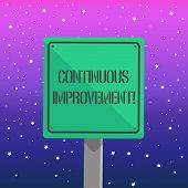 Handwriting Text Writing Continuous Improvement. Concept Meaning Involves Small Consistent Improveme poster