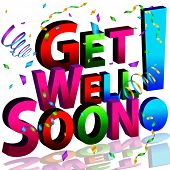 picture of feeling better  - An image of a get well soon message - JPG