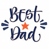 Best Dad Hand Write Isolated Simple Color Calligraphy. poster