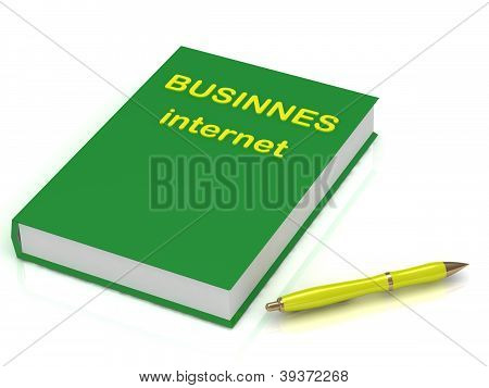 Green Book Of Business On The Internet And Pen