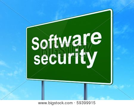 Privacy concept: Software Security on road sign background
