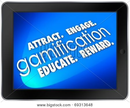 Gamification words on a tablet computer screen with Attract, Engage, Educate and Retain customers to add success to your marketing campaign