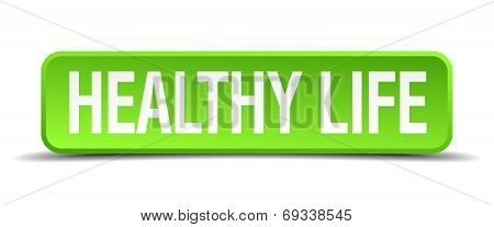 Healthy Life Green 3D Realistic Square Isolated Button