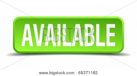 Available Green 3D Realistic Square Isolated Button