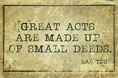 image of deed  - great acts are made of small deeds  - JPG