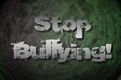 stock photo of stop bully  - Stop Bullying Concept text on background idea - JPG