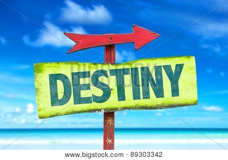 Destiny sign with beach background