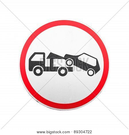 Evacuation On Tow Truck. Round Road Sign Isolated