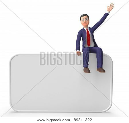 Businessman On Signboard Shows Blank Space And Announce