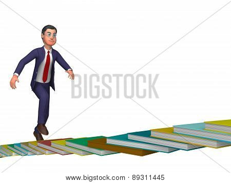 Businessman Going Up Means Stair Staircase And Ascending