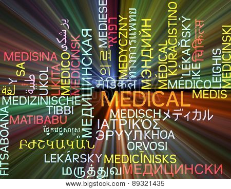 Background concept wordcloud multilanguage international many language illustration of medical glowing light
