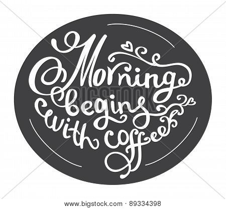 Hand drawn coffee poster. Quote for coffee. Vector typography