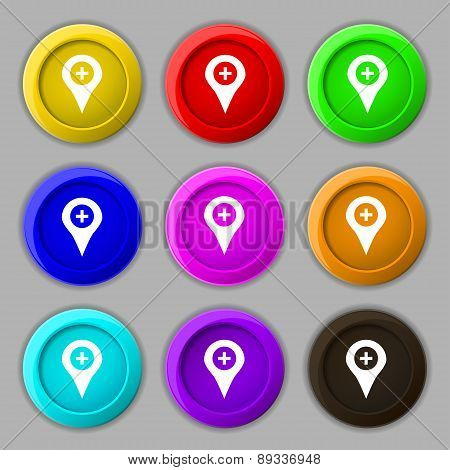 Plus Map Pointer, Gps Location Icon Sign. Symbol On Nine Round Colourful Buttons. Vector