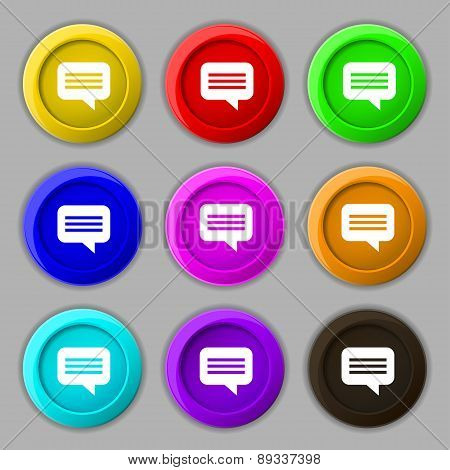 Speech Bubble, Chat Think Icon Sign. Symbol On Nine Round Colourful Buttons. Vector