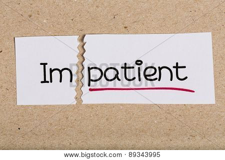 Sign With Word Impatient Turned Into Patient