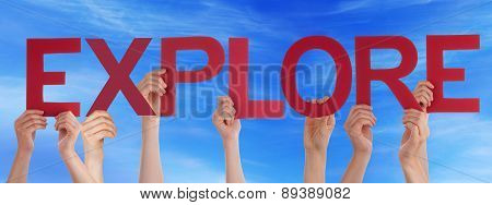 Hands Holding Red Straight Word Expolre Blue Sky