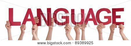 People Hands Holding Red Straight Word Language