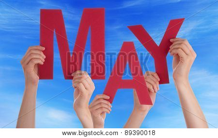 Many People Hands Holding Red Word May Blue Sky