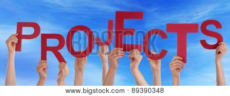People Hands Holding Red Word Projects Blue Sky