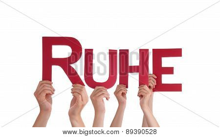 People Hold Straight German Word Ruhe Means Rest