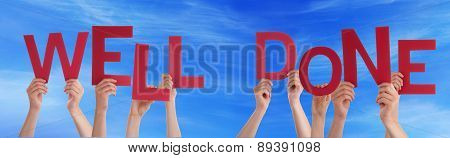 People Hands Holding Red Word Well Done Blue Sky