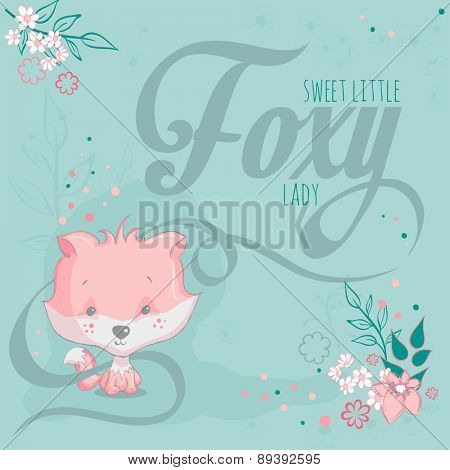 Greeting card - Pink fox and flowers - Sweet little foxy lady. Text is on a separate layer.